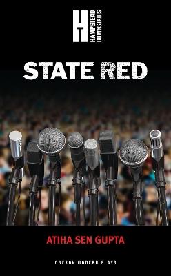 State Red by Atiha Sen Gupta