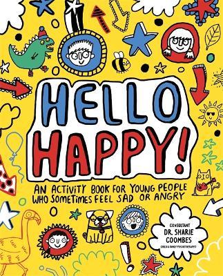 Hello Happy! Mindful Kids by Katie Abey