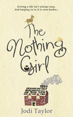 Nothing Girl by Jodi Taylor