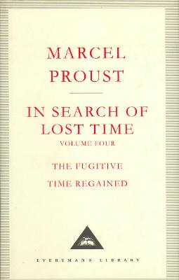 In Search Of Lost Time Volume 4 by Marcel Proust