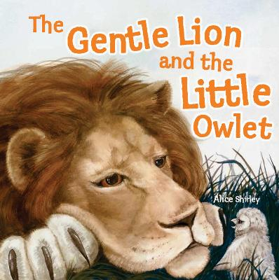 Gentle Lion and Little Owlet book