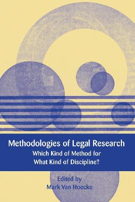Methodologies of Legal Research by Mark Van Hoecke