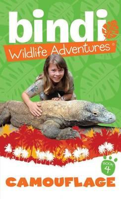 Bindi Wildlife Adventures 4 by Bindi Irwin
