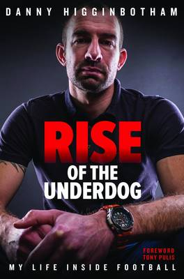 Rise of the Underdog by Danny Higginbotham