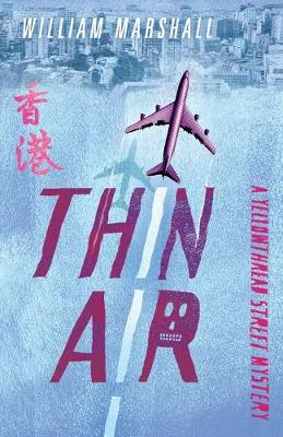 Yellowthread Street: Thin Air (Book 4) by William Marshall