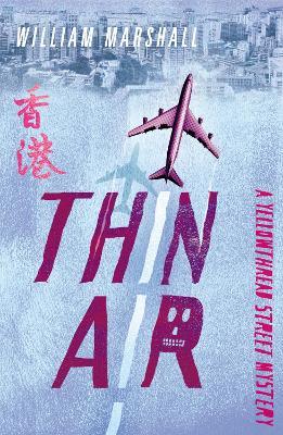 Yellowthread Street: Thin Air (Book 4) by William Marshall