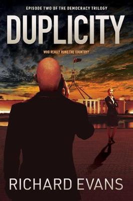 Duplicity: Who really runs the country? book