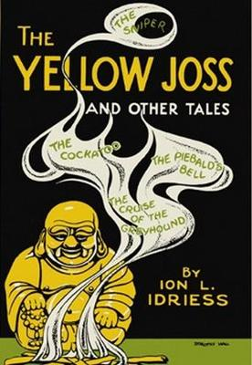 The Yellow Joss by Ion Idriess