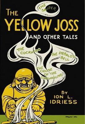 The Yellow Joss by Ion Idriess
