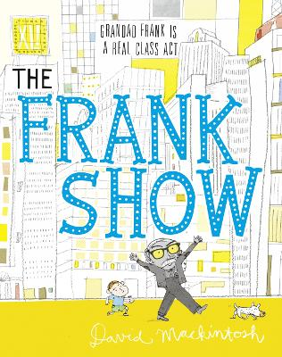 Frank Show by David Mackintosh