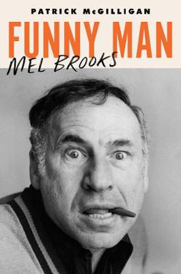Funny Man: Mel Brooks book