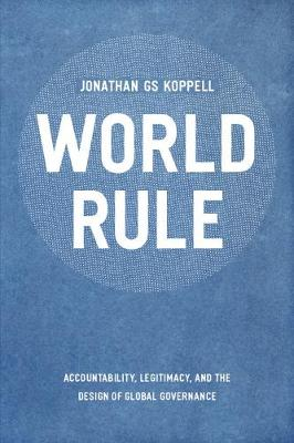 World Rule by Jonathan GS Koppell