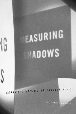 Measuring Shadows by Raz Chen-Morris