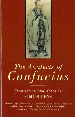 Analects of Confucius by Confucius