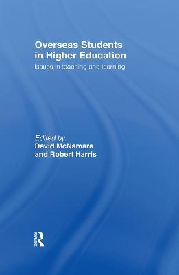 Overseas Students in Higher Education by Robert Harris
