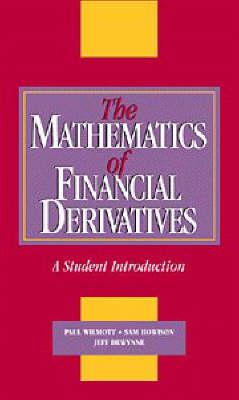 The Mathematics of Financial Derivatives by Paul Wilmott