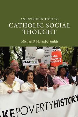 An Introduction to Catholic Social Thought by Michael P. Hornsby-Smith