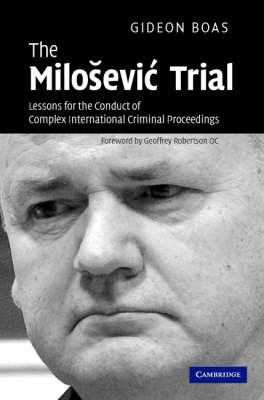 Milosevic Trial by Gideon Boas