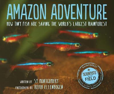 Amazon Adventure by Sy Montgomery