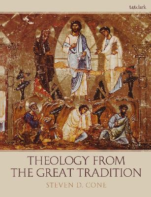 Theology from the Great Tradition book
