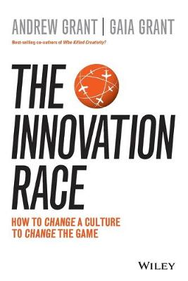The Innovation Race by Andrew Grant
