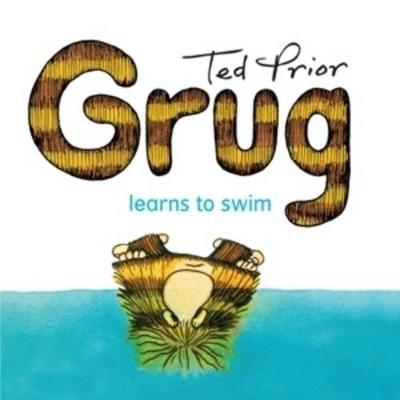 Grug Learns to Swim by Ted Prior