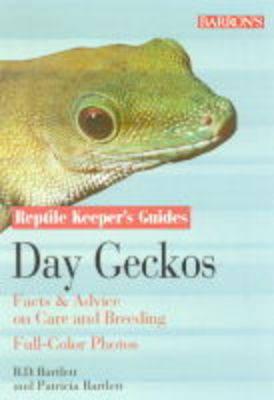 Day Geckos by R. D. Bartlett