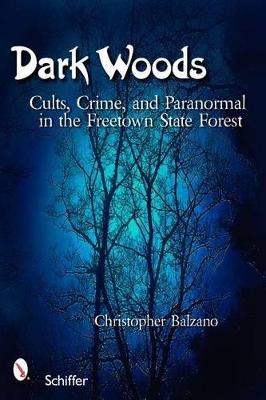 Dark Woods by Christopher Balzano