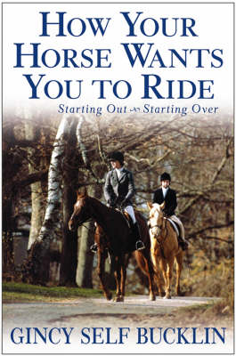 How Your Horse Wants You to Ride book