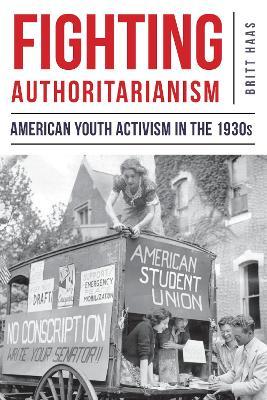 Fighting Authoritarianism by Britt Haas