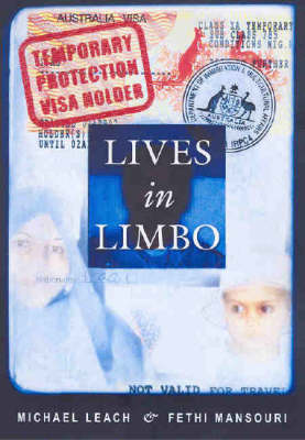 Lives in Limbo by Michael Leach