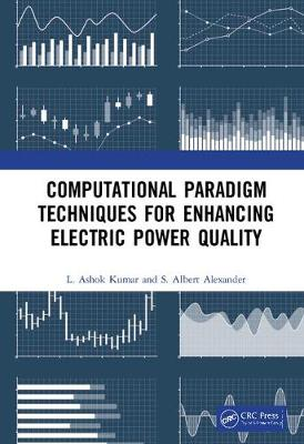 Computational Paradigm Techniques for Enhancing Electric Power Quality book