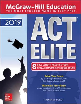 McGraw-Hill ACT ELITE 2019 by Steven Dulan