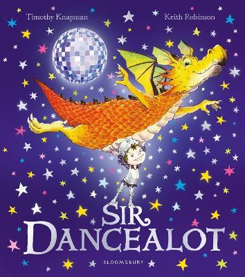 Sir Dancealot by Timothy Knapman