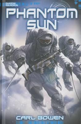 Phantom Sun by Carl Bowen