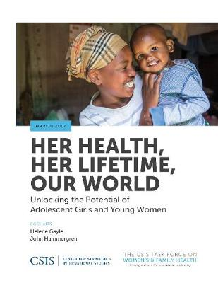 Her Health, Her Lifetime, Our World by John Hammergren