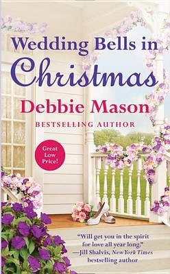Wedding Bells in Christmas by Debbie Mason