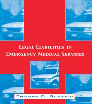 Legal Liabilities in Emergency Medical Services book