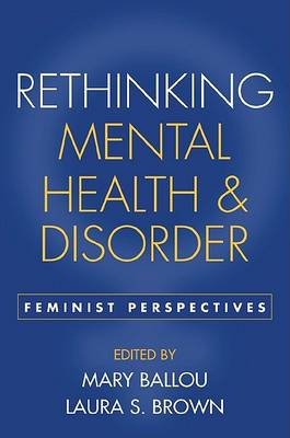 Rethinking Mental Health and Disorder by Mary B. Ballou