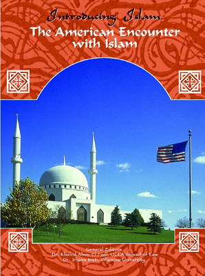 The American Encounter with Islam by Barbara S. Wachal