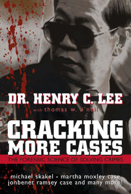 Cracking More Cases by Henry C. Lee