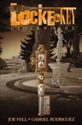 Locke & Key Locke & Key, Vol. 5 Clockworks Clockworks Volume 5 by Joe Hill