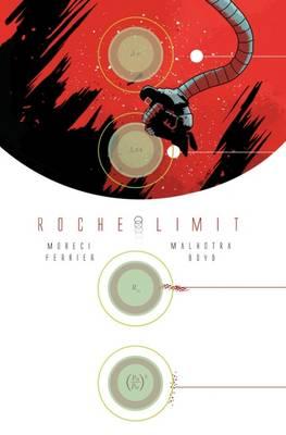 Roche Limit Volume 1 by Michael Moreci