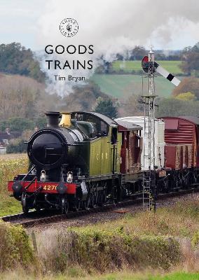 Goods Trains by Tim Bryan