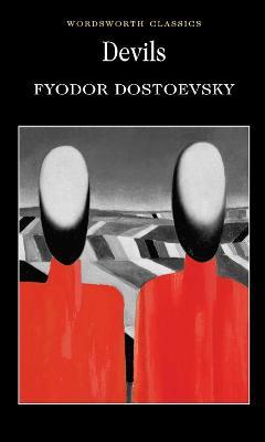 Devils by Fyodor Dostoyevsky