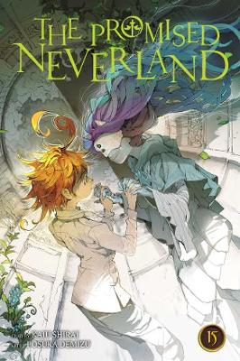 The Promised Neverland, Vol. 15 by Kaiu Shirai