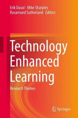 Technology Enhanced Learning by Erik Duval