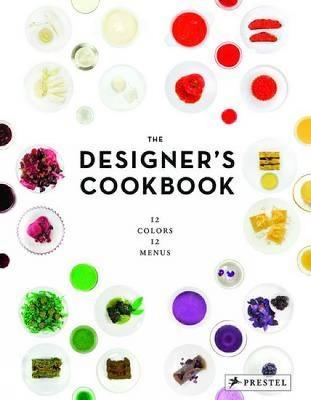 The Designer's Cookbook by Tatjana Reimann
