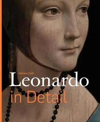 Leonardo in Detail by Stefano Zuffi