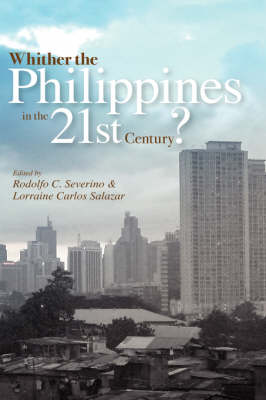 Whither the Philippines in the 21st Century? by Lorraine Carlos Salazar